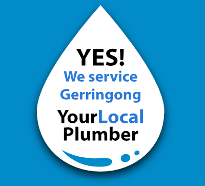 Yes! We are a local Gerringong plumber.